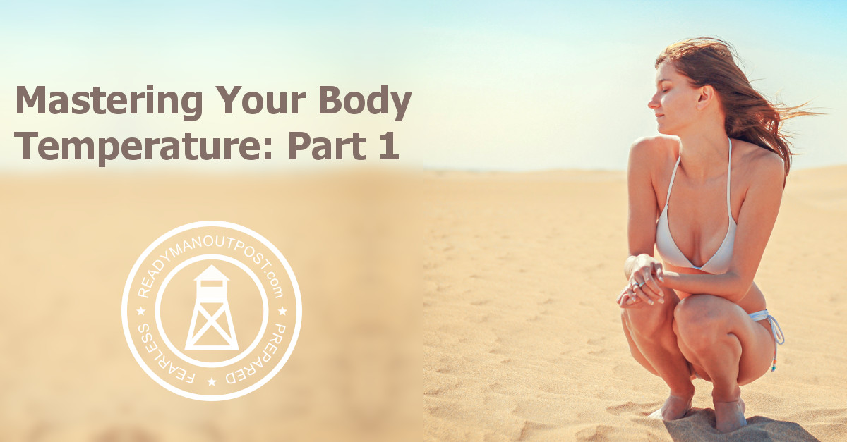 Mastering Your Body Temperature – Part 1