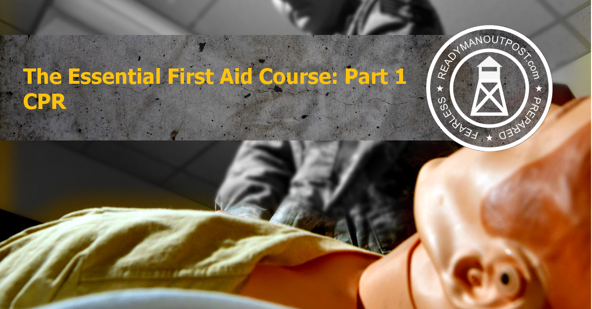 The Essential First Aid Course - Part 1 - CPR